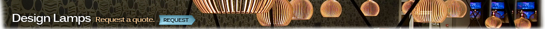 Shop online design lamps - Request a quote.